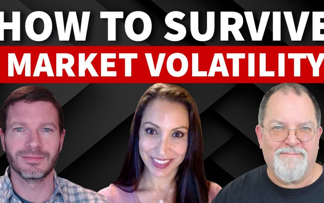 Lessons From the Pros: How to Survive Market Volatility